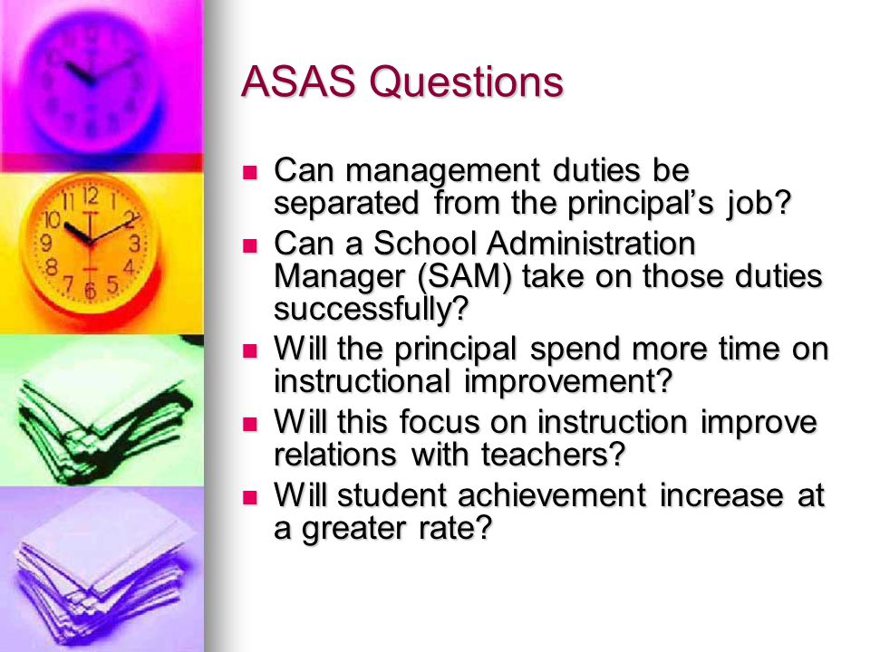 ASAS Questions Can management duties be separated from the principal's job