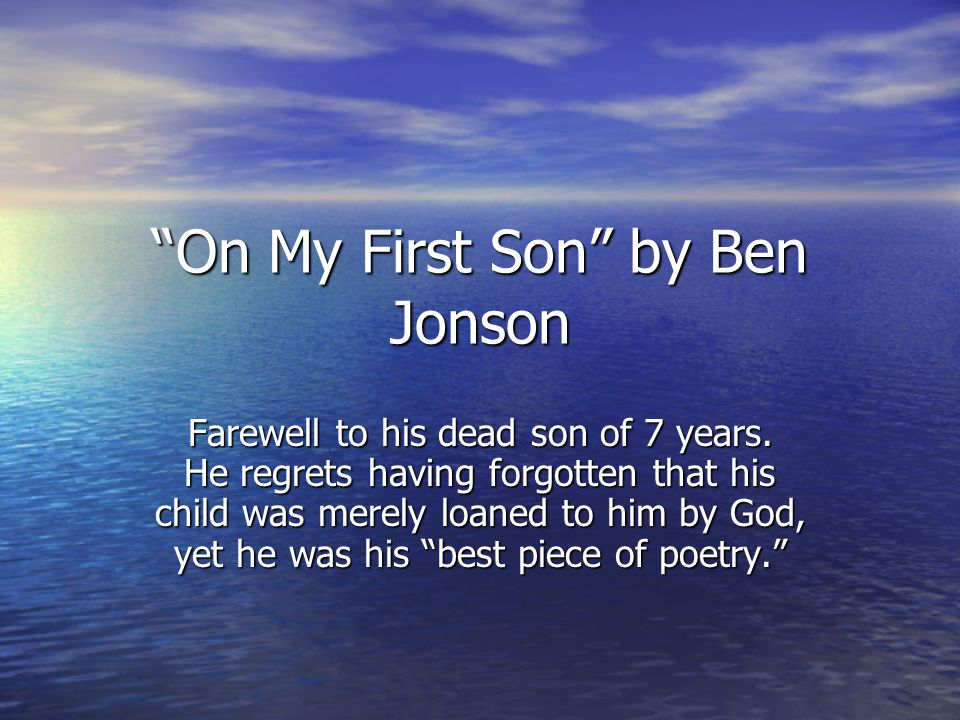 On My First Son by Ben Jonson