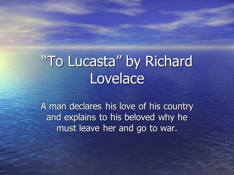 To Lucasta by Richard Lovelace