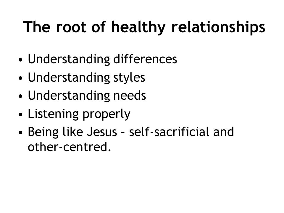 The root of healthy relationships