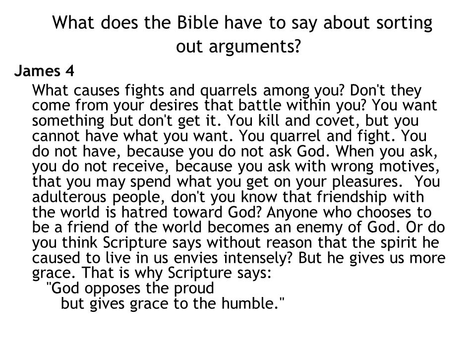 What does the Bible have to say about sorting out arguments