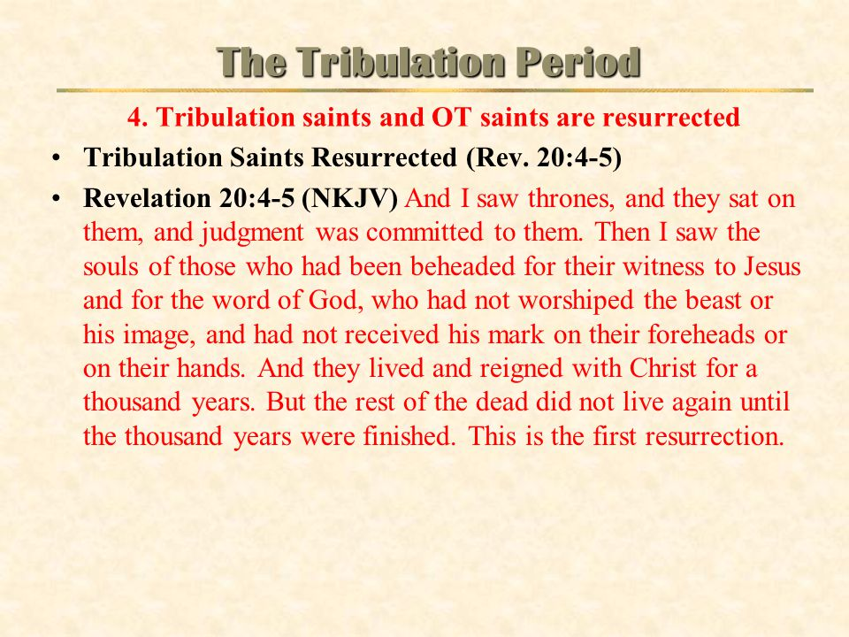 The Tribulation Period 4
