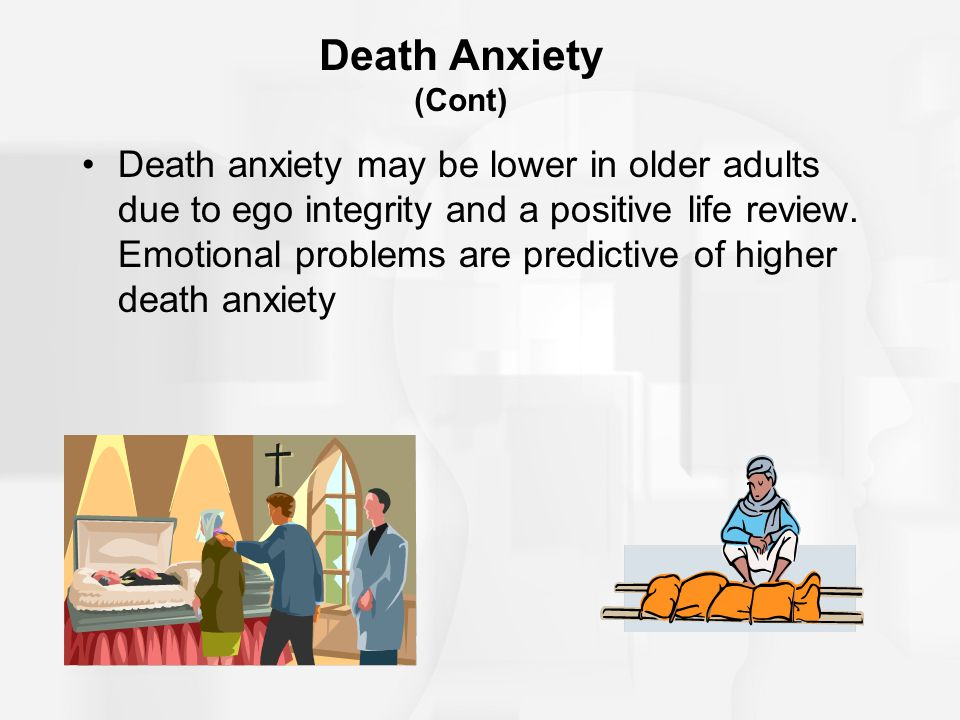 Death Anxiety (Cont)