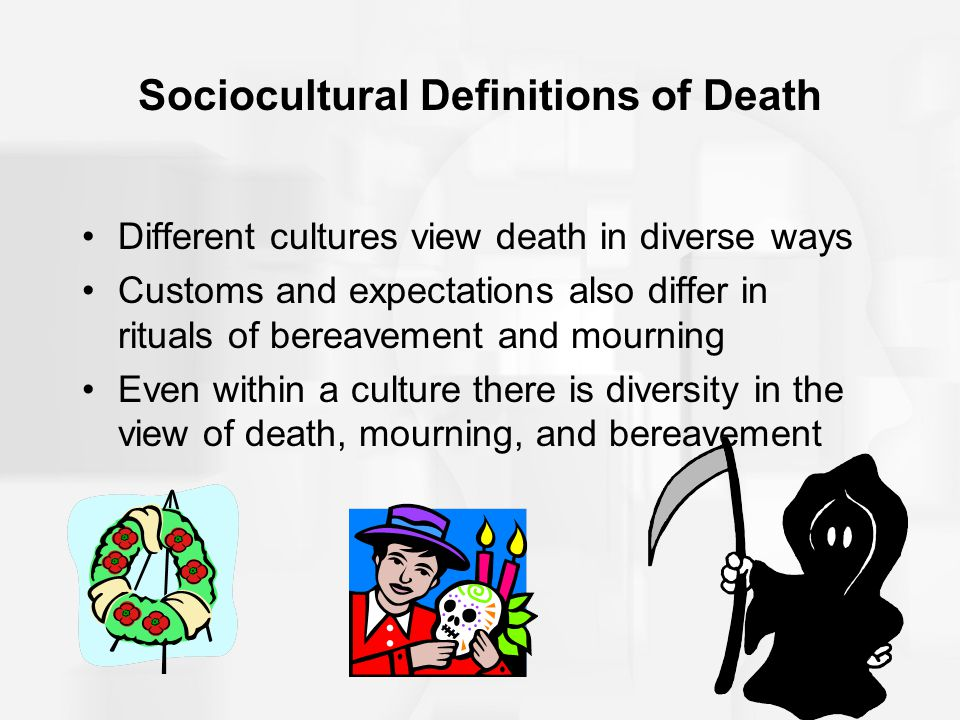 Sociocultural Definitions of Death