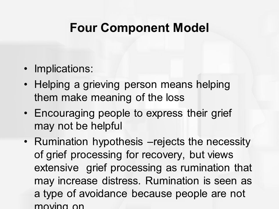 Four Component Model Implications: