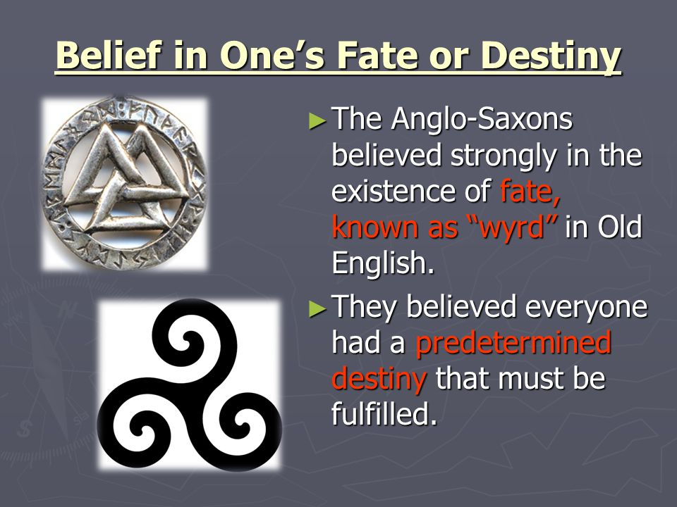 Belief in One's Fate or Destiny