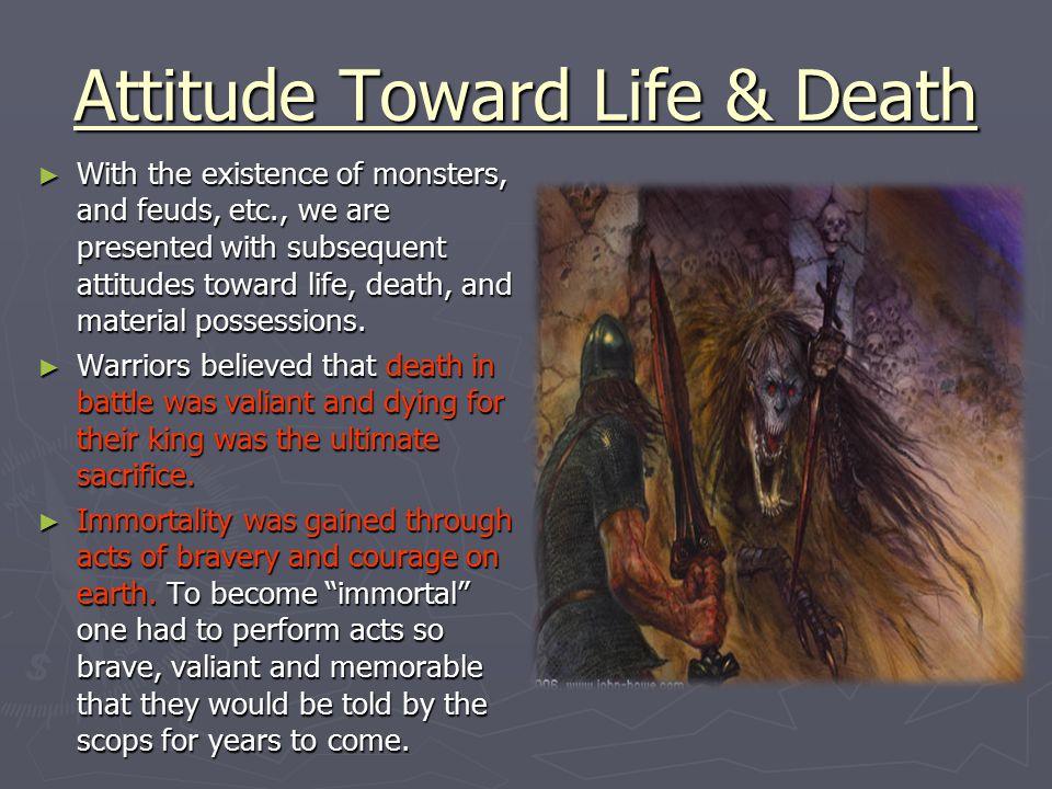 Attitude Toward Life & Death