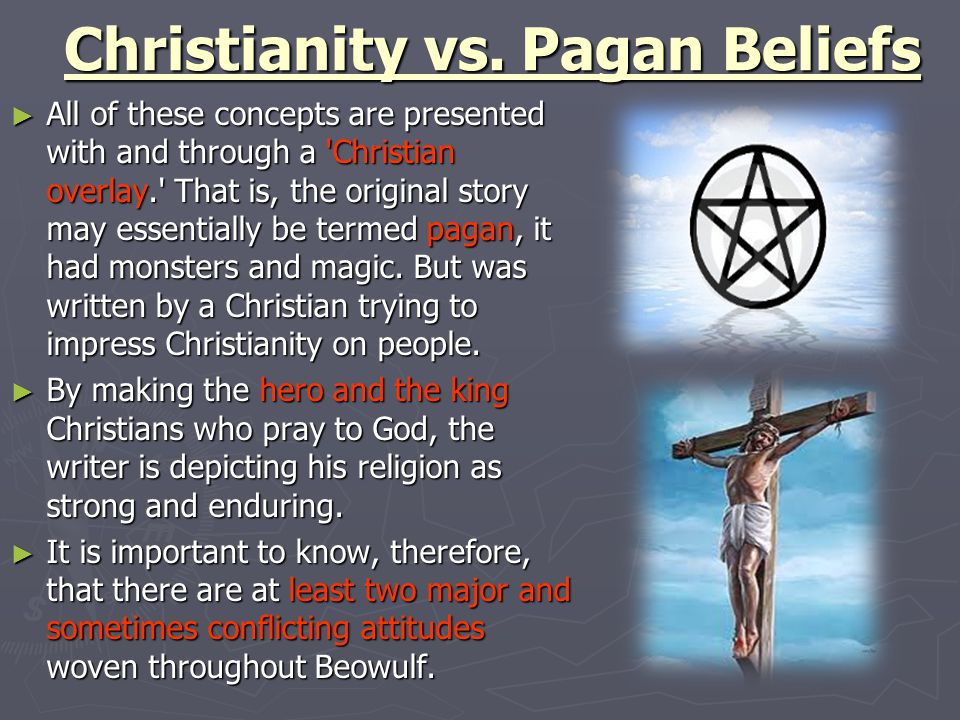 Christianity vs. Pagan Beliefs