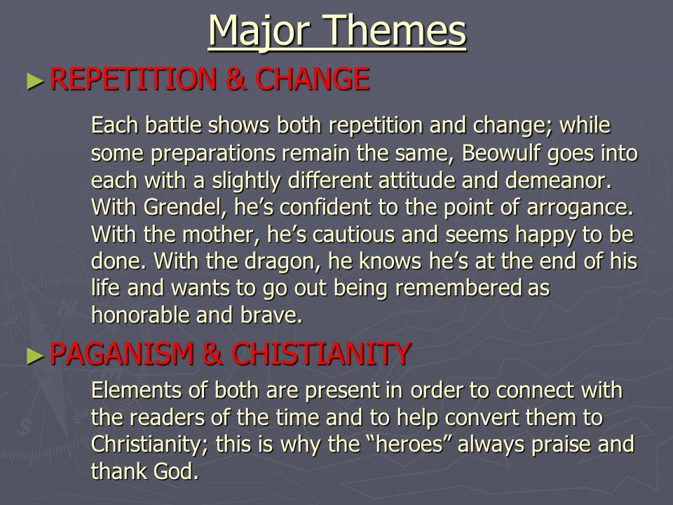 Major Themes REPETITION & CHANGE