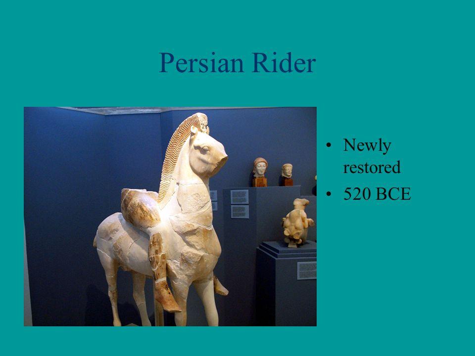 Persian Rider Newly restored 520 BCE