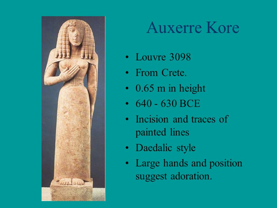 Auxerre Kore Louvre 3098 From Crete. 0.65 m in height 640 - 630 BCE