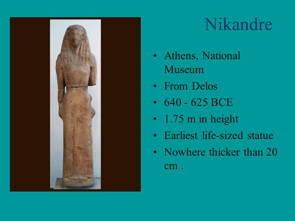 Nikandre Athens, National Museum From Delos 640 - 625 BCE