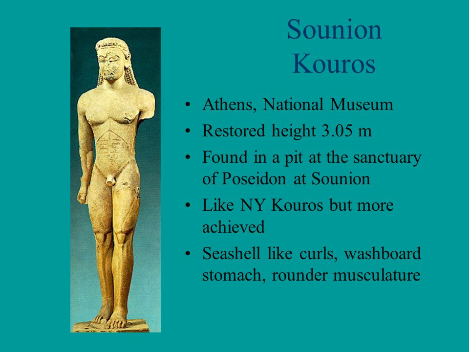 Sounion Kouros Athens, National Museum Restored height 3.05 m