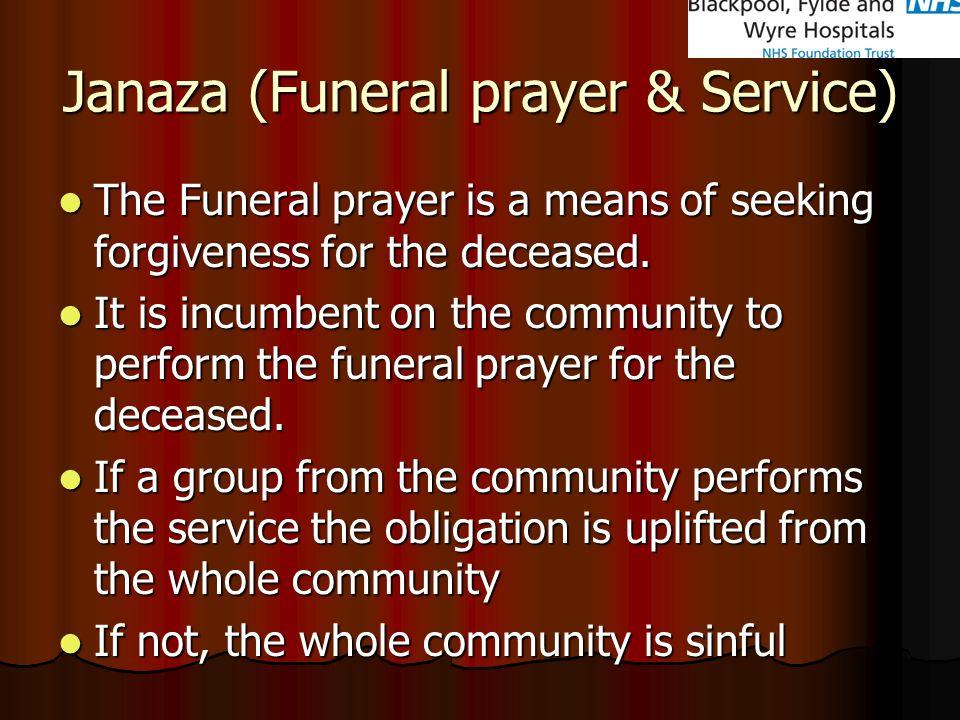 Janaza (Funeral prayer & Service)