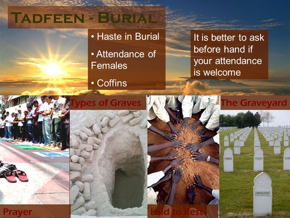 Tadfeen - Burial Haste in Burial Attendance of Females Coffins