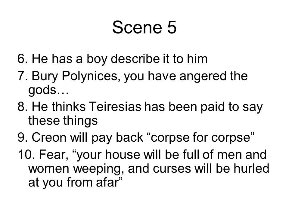 Scene 5 6. He has a boy describe it to him