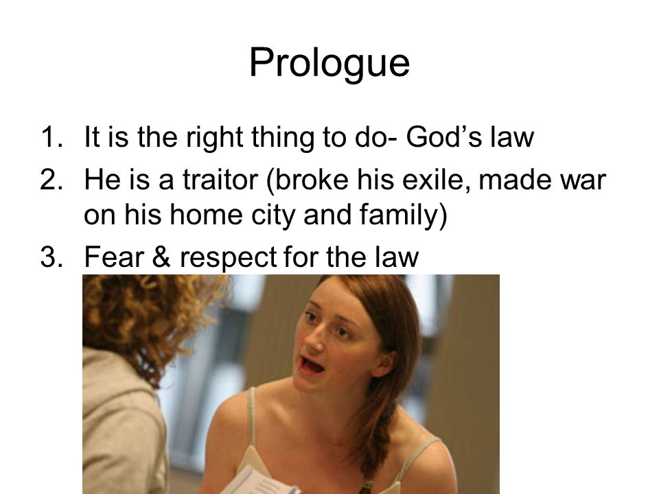 Prologue It is the right thing to do- God's law