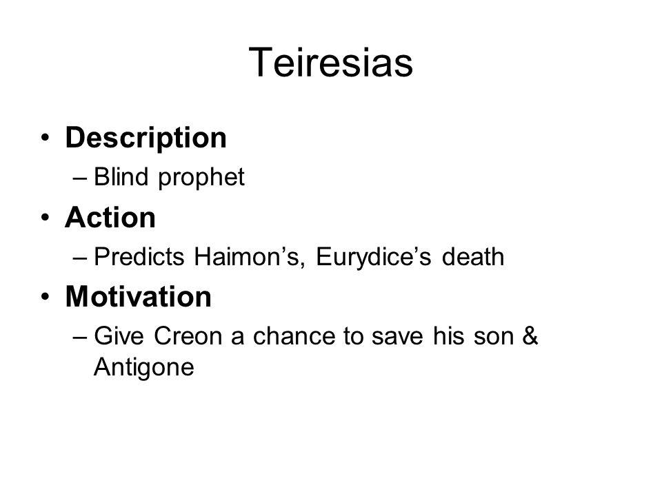 Teiresias Description Action Motivation Blind prophet