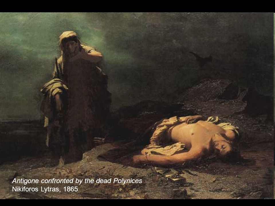 Antigone confronted by the dead Polynices
