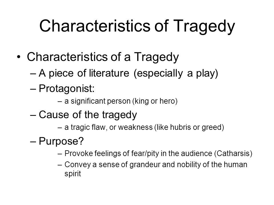 Characteristics of Tragedy