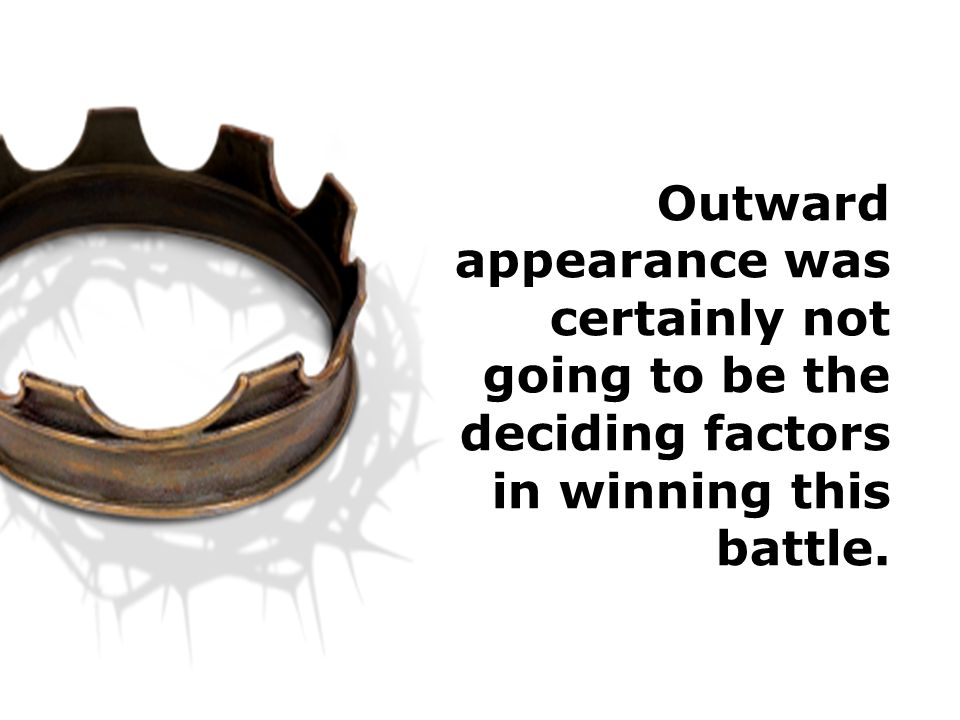 Outward appearance was certainly not going to be the deciding factors in winning this battle.