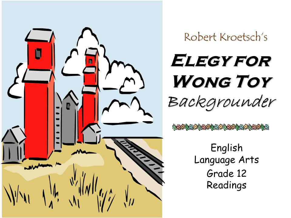 Elegy for Wong Toy Backgrounder
