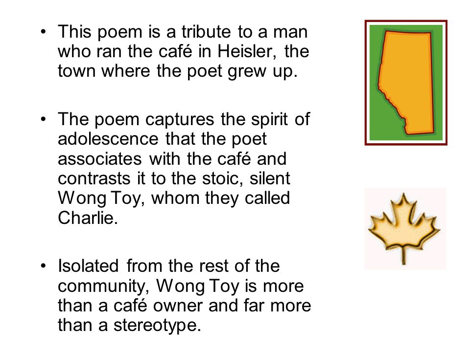 This poem is a tribute to a man who ran the café in Heisler, the town where the poet grew up.