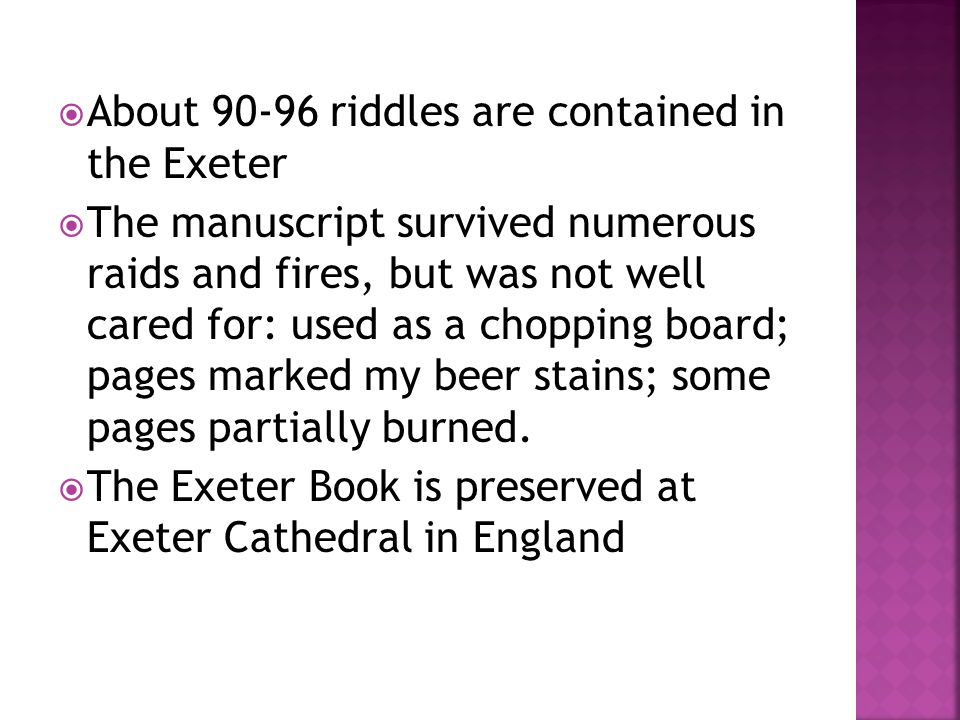 About 90-96 riddles are contained in the Exeter