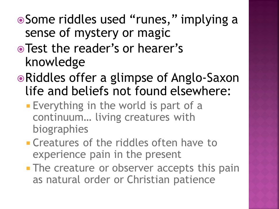 Some riddles used runes, implying a sense of mystery or magic