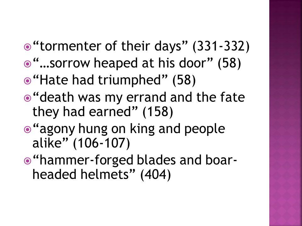 tormenter of their days (331-332)