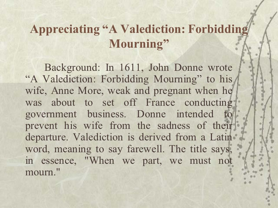 Appreciating A Valediction: Forbidding Mourning