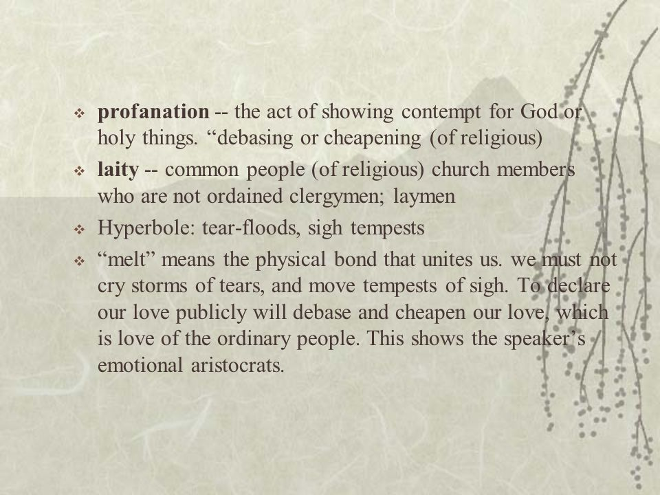 profanation -- the act of showing contempt for God or holy things