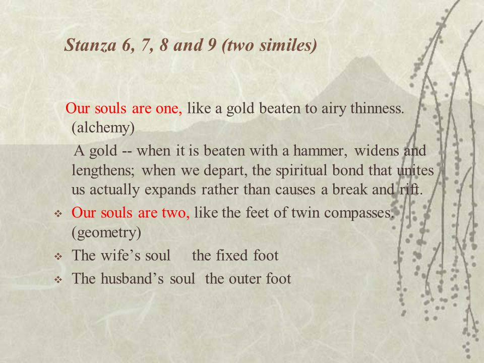 Stanza 6, 7, 8 and 9 (two similes)