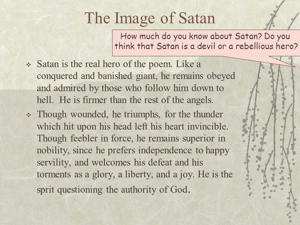 The Image of Satan How much do you know about Satan Do you think that Satan is a devil or a rebellious hero
