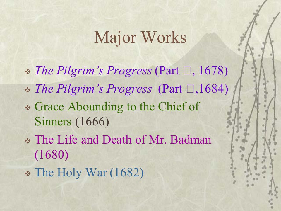 Major Works The Pilgrim's Progress (Part Ⅰ, 1678)