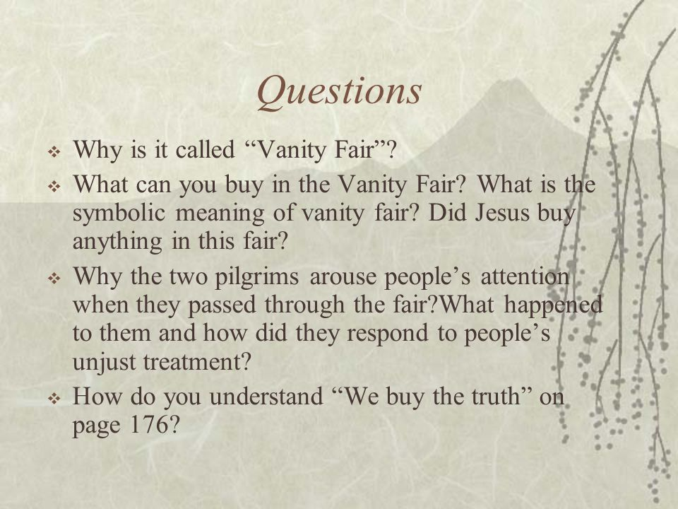 Questions Why is it called Vanity Fair