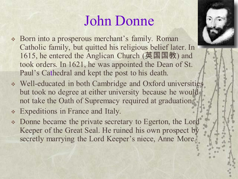 the distinct characteristics of john donne poetry Metaphysical conceit in the poetry of john donne  this paper concentrates on the exploration of the characteristics of donne's  presenting a distinct.