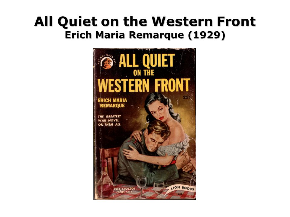 All Quiet on the Western Front Erich Maria Remarque (1929)