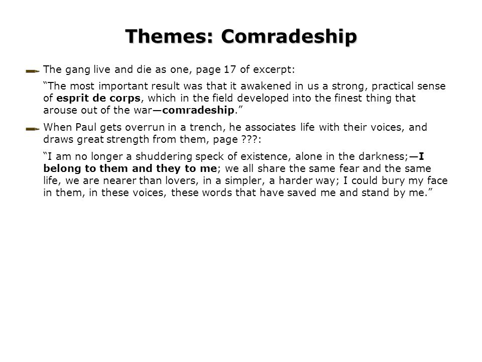 Themes: Comradeship The gang live and die as one, page 17 of excerpt: