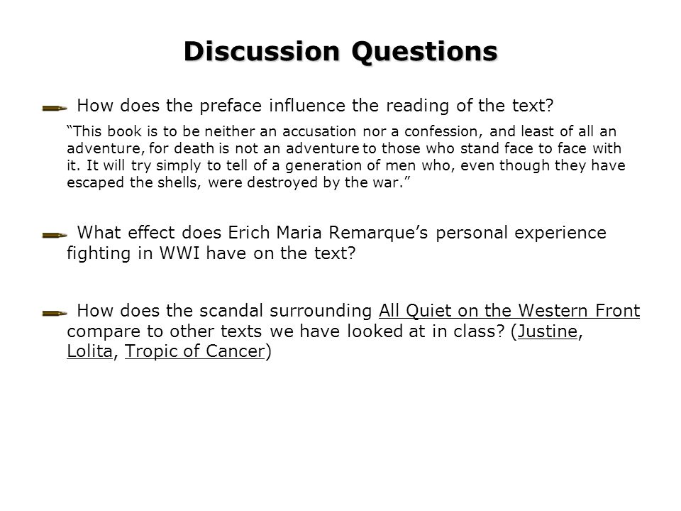 Discussion Questions How does the preface influence the reading of the text
