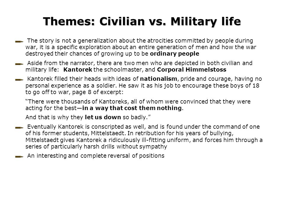 Themes: Civilian vs. Military life