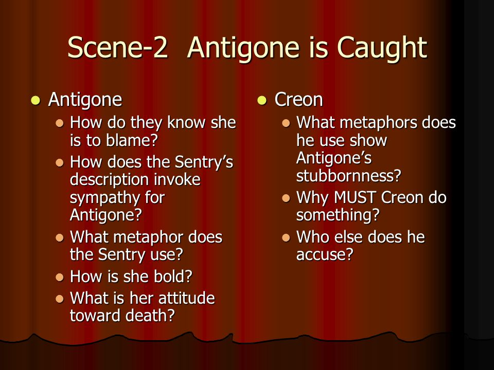 Scene-2 Antigone is Caught