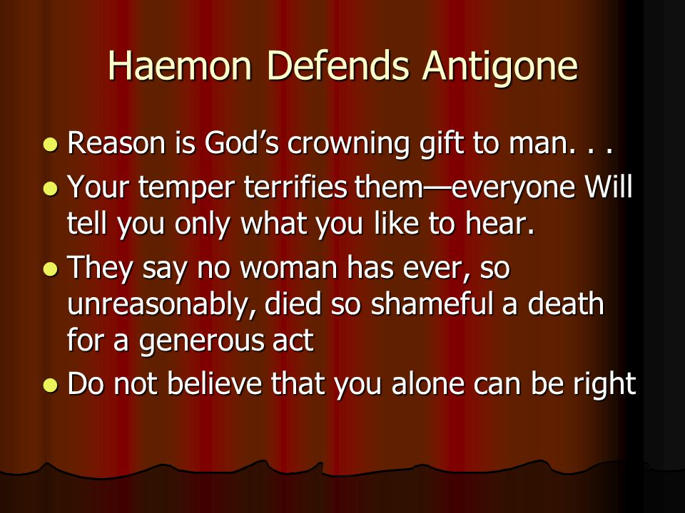 Haemon Defends Antigone