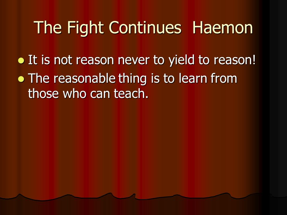 The Fight Continues Haemon