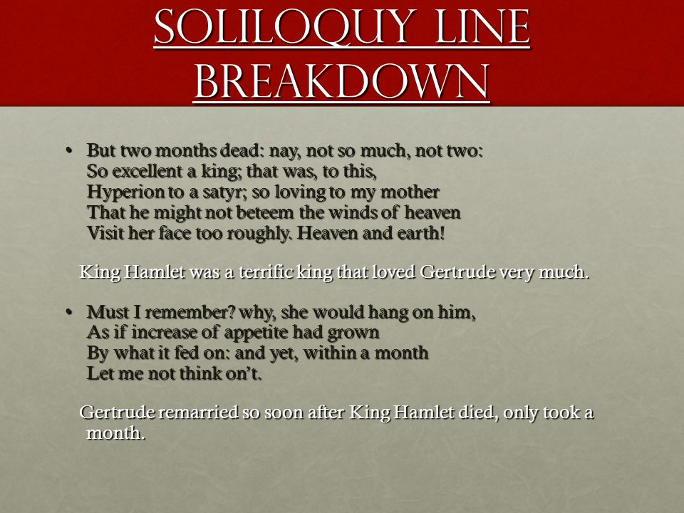 hamlet soliloquy act 4 scene 4 What prompts this soliloquy is the fact that hamlet has not yet gotten revenge for his father's death.