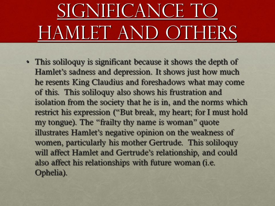 Significance to Hamlet and others