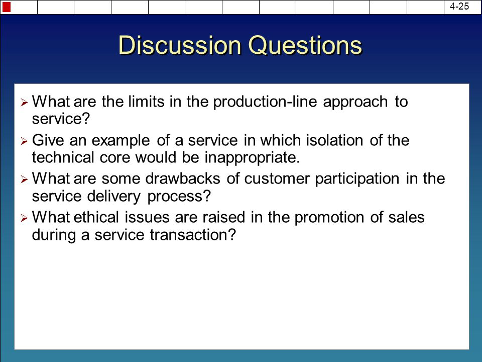 what are the limits of production line approach to service Answer to what are the limits to the production-line approach to service.