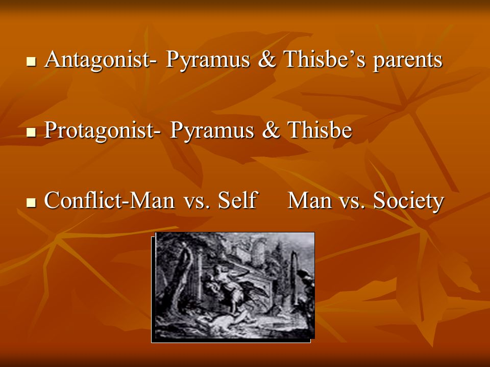 Antagonist- Pyramus & Thisbe's parents