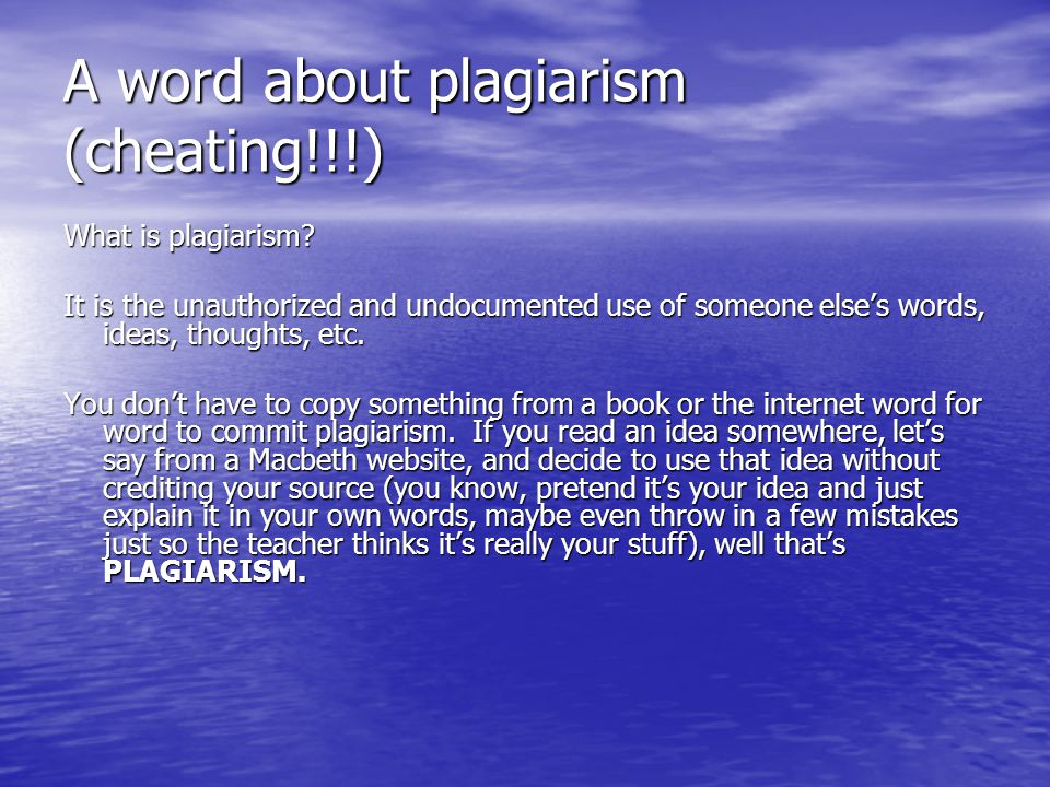 A word about plagiarism (cheating!!!)