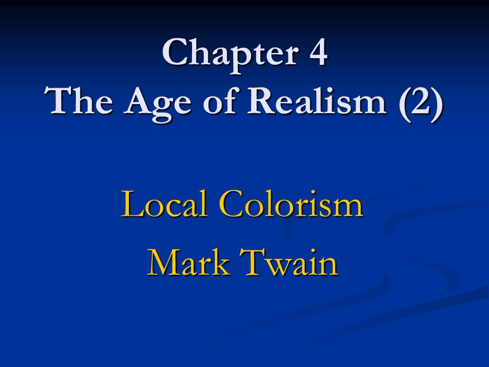 Chapter 4 The Age of Realism (2)